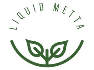 Liquid Metta